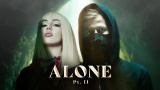 Alone, Pt. II - Alan Walker, Ava Max